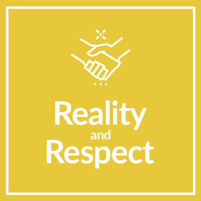 Reality and Respect